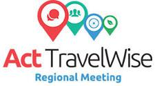 Act Travelwise Regional Meeting